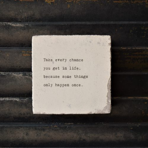 Take every chance – Art Block